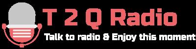 T 2 Q Radio